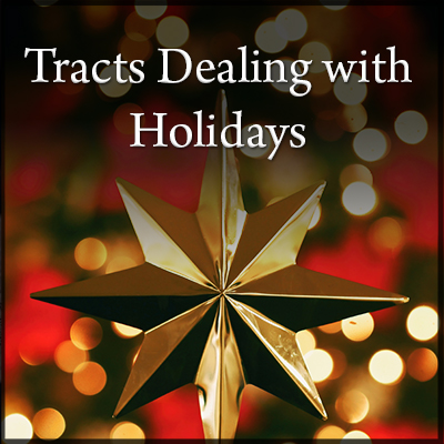 Tracts Dealing With Holidays