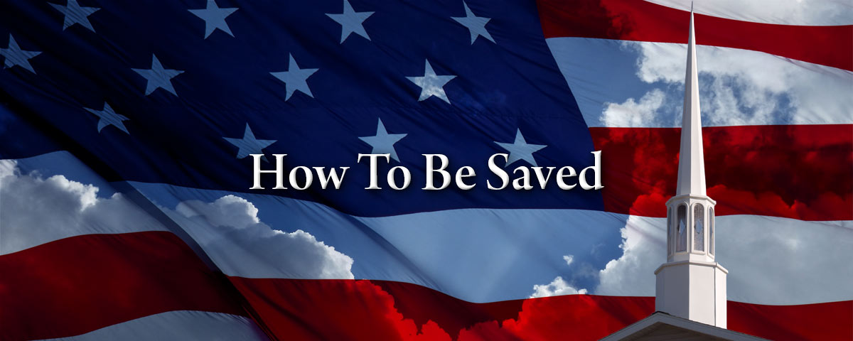How To Be Saved- How To Become A Christian